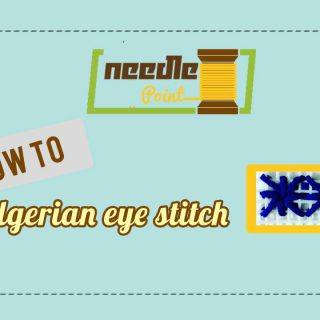 Needle Point 101: How to do Algerian Eye Stitch